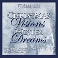Christmas Visions Winter Dreams