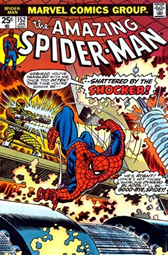 Amazing Spider-Man, The No. 152 (Shattered by the Shocker!)