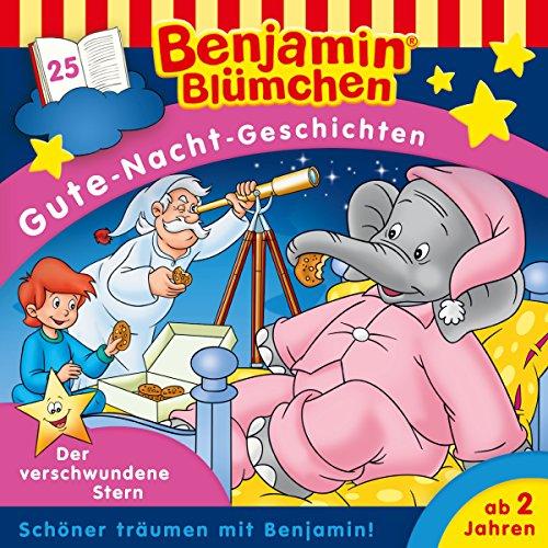 Der verschwundene Stern (Benjamin Blümchen - Gute-Nacht-Geschichten 25) Titelbild