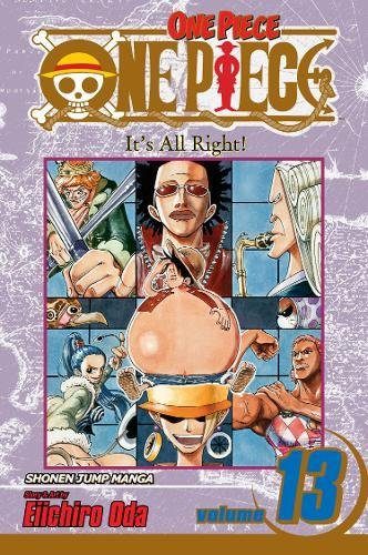 One Piece, Vol. 13: It's All Right!
