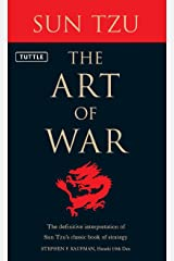 Art of War: The Definitive Interpretation of Sun Tzu's Classic Book of Strategy Kindle Edition