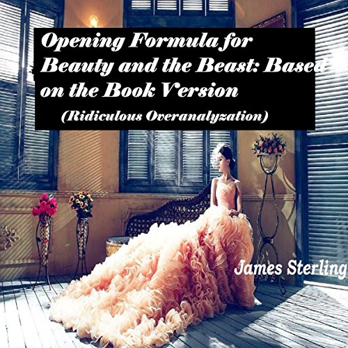 Opening Formula for Beauty and the Beast audiobook cover art