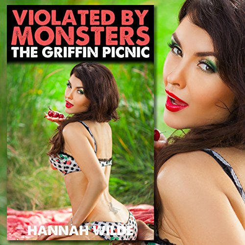 Couverture de Violated by Monsters: The Griffin Picnic