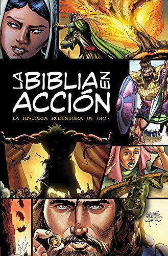 La Biblia En Acción: The Action Bible-Spanish Edition