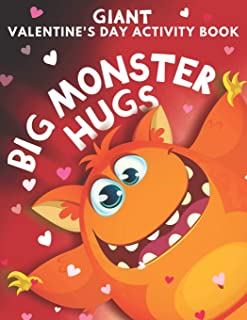 Big Monster Hugs: Giant Valentine's Day Activity Book: For Kids: Coloring Pages, Word Search, Color By Number, Crossword, ...