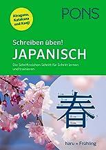 PONS Schreiben üben! Japanisch: Die Schriftzeichen Schritt