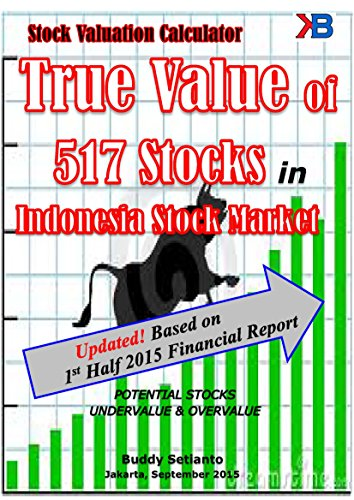 Fair Value All shares listed on the Stock Exchange (517 issuers): Complete with a business background issuers (All stocks profile, key financial and true value Book 3)