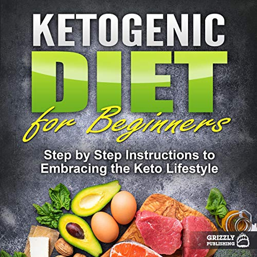 Ketogenic Diet for Beginners     Step by Step Instructions to Embracing the Keto Lifestyle              By:                                                                                                                                 Grizzly Publishing                               Narrated by:                                                                                                                                 Kip Ferguson                      Length: 1 hr and 3 mins     Not rated yet     Overall 0.0
