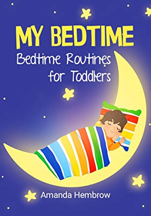 My Bedtime: The going to bed book - This is a children's bedtime book about a boy who likes cookies and is not sure if he has to sleep (Sean 2) (English Edition)