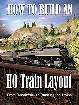 How to Build an HO Train Layout - From Benchwork to Running the Trains