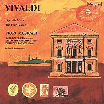 Vivaldi: Operatic Music - The Four Seasons