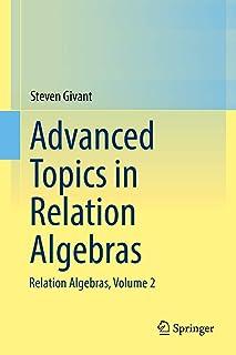 Advanced Topics in Relation Algebras: Relation Algebras, Volume 2
