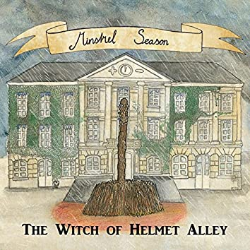 The Witch of Helmet Alley