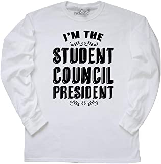 inktastic I'm The Student Council President Long Sleeve T-Shirt
