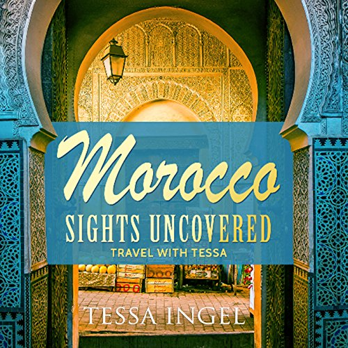 Morocco: Sights Uncovered audiobook cover art