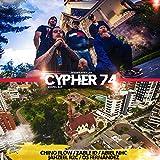 Cypher 74 (feat. Chino Flow, Zable ID, Abiel NHC, Jahzeel R2C & Os Fernández) [Explicit]