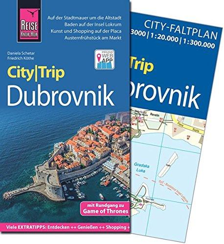 Reise Know-How CityTrip Dubrovnik: Reiseführer mit Faltplan und kostenloser Web-App