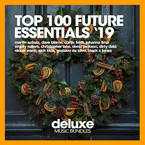 Top 100 Future Essentials '19 (Part 1)