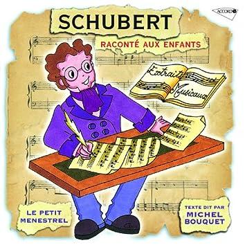Le Petit Ménestrel: Schubert Raconté Aux Enfants