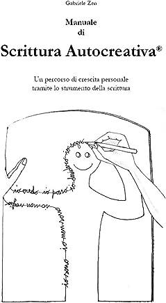 Manuale di Scrittura Autocreativa®