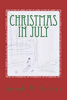 Christmas in July: A Comedy Novel