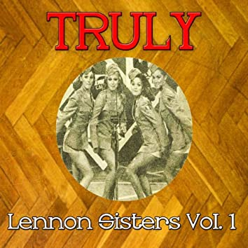 Truly Lennon Sisters, Vol. 1