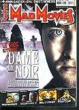 MAD MOVIES - N°250 - MARS 2012 - LA DAME EN NOIR / dans les griffes du cinephage,...