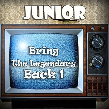 Bring The Legendary Back 1
