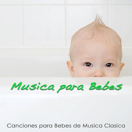 Música para Bebes - Canciones para Bebes de Música Clásica ...