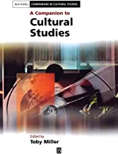 A Companion to Cultural Studies (Blackwell Companions in Cultural Studies)