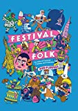 Festival Folk: An Atlas of Carnival Customs and Costumes (English Edition)