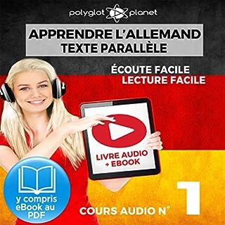 Couverture de Apprendre l'Allemand - Écoute Facile - Lecture Facile - Texte Parallèle Cours Audio, No. 1
