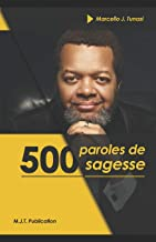 500 Paroles de Sagesse (French Edition)