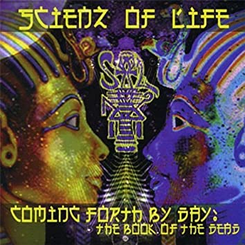 Coming Forth By Day: The Book of the Dead