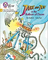 Jake and Jen and the Balloon of Doom: Phase 5 (Big Cat Phonics for Little Wandle Letters and Sounds Revised)
