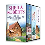 Sheila Roberts Life in Icicle Falls Series Books 1-3: An Anthology (English Edition)
