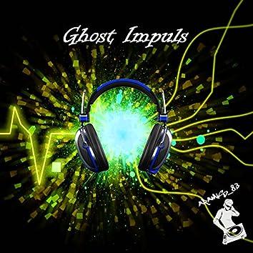 Ghost Impuls
