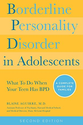 Borderline Personality Disorder in Adolescents, 2nd Edition ...
