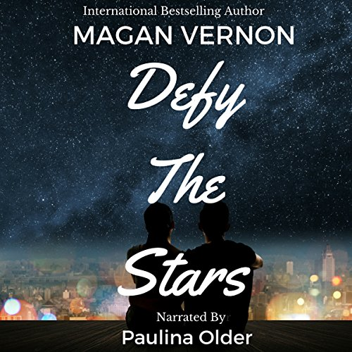 Defy the Stars                   By:                                                                                                                                 Magan Vernon                               Narrated by:                                                                                                                                 Paulina Older                      Length: 5 hrs and 17 mins     Not rated yet     Overall 0.0