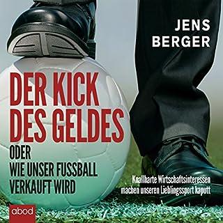Der Kick des Geldes oder wie unser Fußball verkauft wird Titelbild
