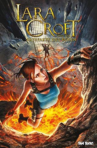 Lara Croft und die Artefakte des Bösen (Ein Tomb-Raider-Abenteuer) (German Edition)