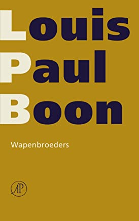 Wapenbroeders (Verzameld werk L.P. Boon Book 7)
