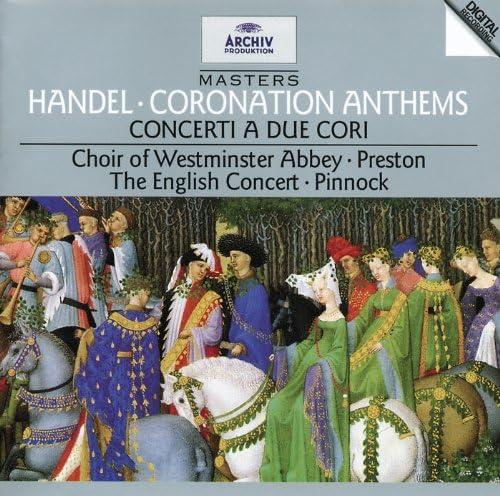 The English Concert, Trevor Pinnock, The Choir Of Westminster Abbey, Simon Preston & George Frideric Handel