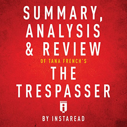 Summary, Analysis & Review of Tana French's The Trespasser by Instaread Titelbild