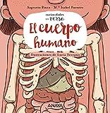El cuerpo humano (PRIMEROS LECTORES - Curiosidades en verso)