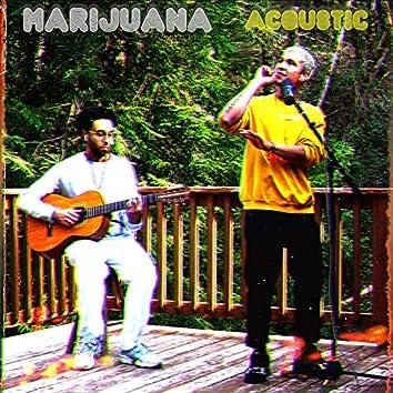 Marijuana (Acoustic Version)