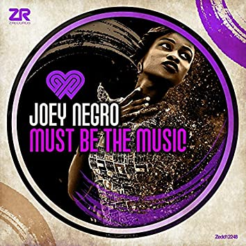 Must Be The Music (The Original Disco Mix)