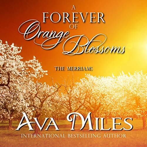 A Forever of Orange Blossoms  By  cover art