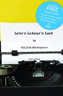 Love's Labour's Lost (Annotated) - With Free Study Guide!