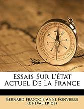 Essais Sur l' tat Actuel de la France